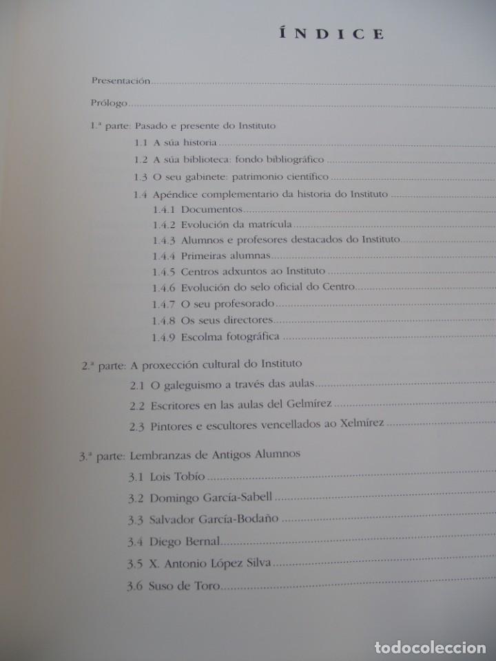 Libros de segunda mano: INSTITUTO XELMIREZ. PASADO E PRESENTE. XELMIREZ 1845-1995. DEPUTACION PROVINCIAL DA CORUÑA, 1997 - Foto 9 - 217856916
