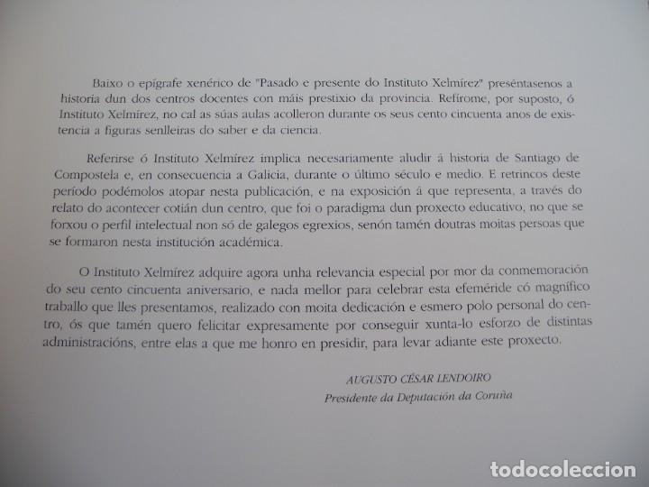 Libros de segunda mano: INSTITUTO XELMIREZ. PASADO E PRESENTE. XELMIREZ 1845-1995. DEPUTACION PROVINCIAL DA CORUÑA, 1997 - Foto 10 - 217856916