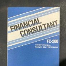 Libros de segunda mano: FINANCIAL CONSULTANT. FC-200. OWNER'S MANUAL. CASIO. PAGS:223. Lote 217873735