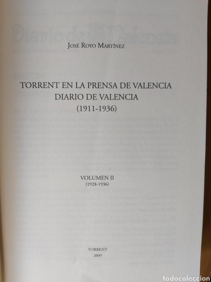 Libros de segunda mano: TORRENT EN LA PRENSA DE VALENCIA. 3 TOMOS. DIARIO DE VAL. TOMO I y II. LA VOZ DE VAL.1 TOMO. Ed 2006 - Foto 11 - 217884298