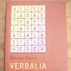 Libros de segunda mano: VERBALIA MÀRIUS SERRA ED. CIRCULO LECTORES. Lote 217935102