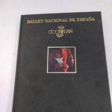 Libros de segunda mano: BALLET NACIONAL DE ESPAÑA DON JUAN MINISTERIO CULTURA. Lote 217992836