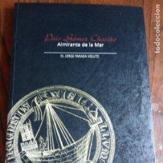 Libros de segunda mano: PAIO GÓMEZ CHARINO. ALMIRANTE DE LA MAR- JORGE PARADA MEJUTO.. Lote 218002176