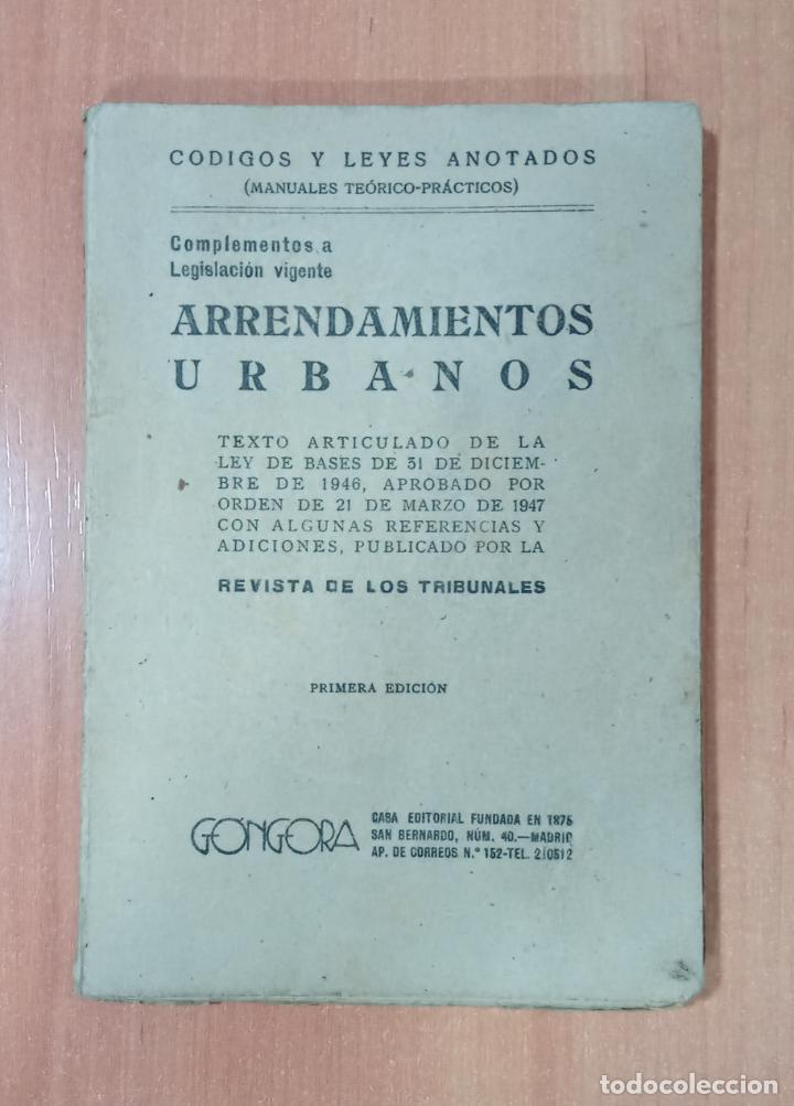 ARRENDAMIENTOS URBANOS REVISTA DE LOS TRIBUNALES. EDICIONES GÓNGORA. 1º EDICIÓN (Libros de Segunda Mano - Ciencias, Manuales y Oficios - Otros)