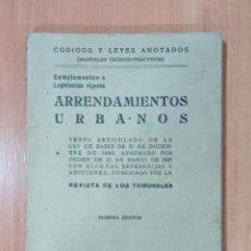 Libros de segunda mano: ARRENDAMIENTOS URBANOS REVISTA DE LOS TRIBUNALES. EDICIONES GÓNGORA. 1º EDICIÓN. Lote 218013982