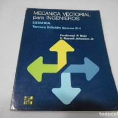 Libros de segunda mano: FERDINAND P. BEER, E. RUSSELL JOHNSTON MECÁNICA VECTORIAL PARA INGENIEROS Q2784T. Lote 218048743