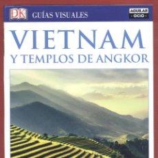 Libros de segunda mano: VIETNAM Y TEMPLOS DE ANGKOR GUÍAS VISUALES 304 PGS AÑO 2017 LE3566. Lote 218078432