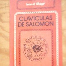 Libros de segunda mano: CLAVICULAS DE SALOMON - IROE EL MAGO. Lote 218090240