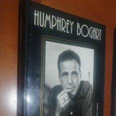 Libros de segunda mano: HUMPHREY BOGART. EL REBELDE SIN TREGUA. LUIS PEREZ BASTIAS. TAPA DURA. GRAN TOMO. BUEN ESTADO. Lote 218159530