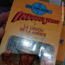 Livres d'occasion: INDIANA JONES Y LA LEGIÓN DE LA MUERTE - ELIGE TU PROPIA AVENTURA Nº 6 - TORAY. Lote 218209955