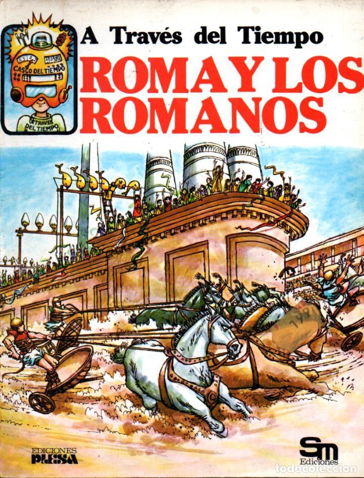 ROMA Y LOS ROMANOS (PLESA, 1984) (Libros de Segunda Mano - Literatura Infantil y Juvenil - Otros)