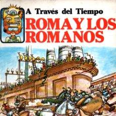 Libros de segunda mano: ROMA Y LOS ROMANOS (PLESA, 1984). Lote 218218308