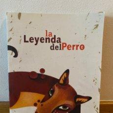 Libros de segunda mano: LA LEYENDA DEL PERRO. Lote 218220586