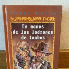 Libros de segunda mano: EN MANOS DE LOS LADRONES DE TUMBAS. Lote 218220698