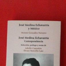 Libros de segunda mano: JOSE MEDINA ECHAVARRÍA: CORRESPONDENCIA. (SOCIOLOGÍA, MEXICO EXILIO GUERRA CIVIL FILOSOFÍA JURÍDICA). Lote 218220743