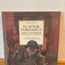 Libros de segunda mano: EL SEÑOR TODO AZUL MÓNICA FETH. Lote 218220900