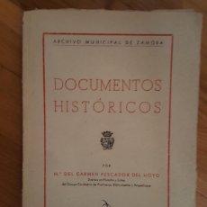 Libros de segunda mano: DOCUMENTOS HISTORICOS. M. CARMEN PESCADOR DEL HOYO. ARCHIVO MPAL DE ZAMORA. Lote 218252625