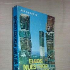 Libros de segunda mano: ELLOS NUESTROS HERMANOS CÓSMICOS - ABE S. KREUTZ (PRODUCCIONES EDITORIALES). Lote 218304441