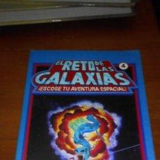 Libros de segunda mano: EL RETO DE LAS GALAXIAS 4. ESCOGE TU AVENTURA ESPACIAL. Lote 218336876