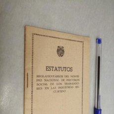 Libros de segunda mano: ESTATUTOS REGLAMENTARIOS DEL MONTEPÍO NACIONAL DE PREVISIÓN.... / ORDEN 30 DE ABRIL DE 1947. Lote 218373000
