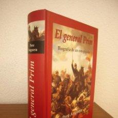 Libros de segunda mano: PERE ANGUERA: EL GENERAL PRIM. BIOGRAFÍA DE UN CONSPIRADOR (EDHASA, 2003) TAPA DURA. PERFECTO.. Lote 218373937