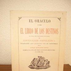 Libros de segunda mano: EL ORÁCULO O SEA EL LIBRO DE LOS DESTINOS. FACSÍMIL DE LA ED. DE BARCELONA DE 1873 (1977) RARO. Lote 218381403