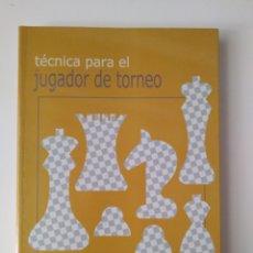 Libros de segunda mano: TÉCNICA PARA EL JUGADOR DE TORNEO / MARC DVORETSKY - ARTUR YUSUPOV.. Lote 218395013