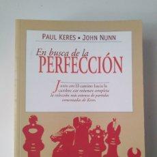 Libros de segunda mano: EN BUSCA DE LA PERFECCIÓN / PAUL KERES - JOHN NUNN. Lote 218396111