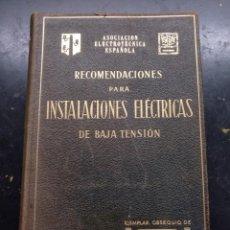 Libros de segunda mano: LIBRO ELECTRICIDAD, RECOMANDACIONES INSTALACIONES ELECTRICAS BAJA TENSION. Lote 218397966