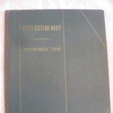 Libros de segunda mano: CORTE SISTEMA MARTI. PATRONES TIPO. BARCELONA 1969-70... Lote 218409200