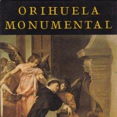 Libros de segunda mano: ORIHUELA MONUMENTAL - PEDRO VALERO - ED. AYUNTAMIENTO ORIHUELA 1982 / ILUSTRADO. Lote 218412475