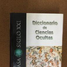 Libros de segunda mano: DICCIONARIO DE CIENCIAS OCULTAS - 2001 - ESPASA SIGLO XXI - 1325P. 25X20. Lote 218418921
