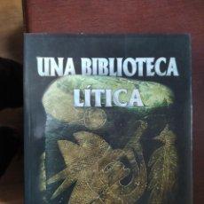 Libri di seconda mano: UNA BIBLIOTECA LITICA PETROGLIFOS PIEDRAS DE ICA DESCATALOGADO ENVIO CERTIFICADO INCLUIDO. Lote 228444856