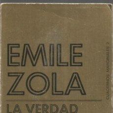 Libros de segunda mano: EMILE ZOLA. LA VERDAD EN MARCHA. YO ACUSO. TUSQUETS CUADERNOS MARGINALES. Lote 218434466