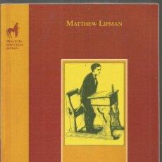 Libros de segunda mano: MATTHEW LIPMAN. MARK. EDICIONES DE LA TORRE. Lote 218435125