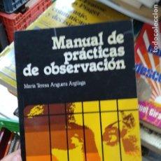 Libros de segunda mano: MANUAL DE PRÁCTICAS DE OBSERVACIÓN, MARÍA TERESA ANGUERA ARGILAGA. L.21691. Lote 218470143