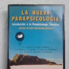Libros de segunda mano: LA NUEVA PARAPSICOLOGÍA. VV. AA. EDICIÓN DE LUIS FERNÁNDEZ BRIONES (NOGUER, 1981). Lote 218448613