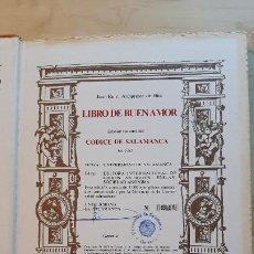 Libros de segunda mano: LIBRO DEL BUEN AMOR. EDICION FACSIMIL DEL CODICE DE SALAMANCA.. Lote 218473325