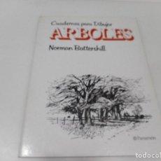 Libri di seconda mano: NORMAN BATTERSHILL CUADERNOS PARA DIBUJAR ÁRBOLES Q2866T. Lote 218482400