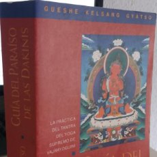 Libri di seconda mano: GUIA DEL PARAÍSO DE LAS DAKINIS - KELSANG GYATSO, GUESHE. Lote 218489342