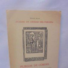 Libros de segunda mano: ANALISIS DE CIUDAD DEL PARAISO. MANUEL ALVAR. PLIEGOS DEL CORDEL. 1975.. Lote 218538332