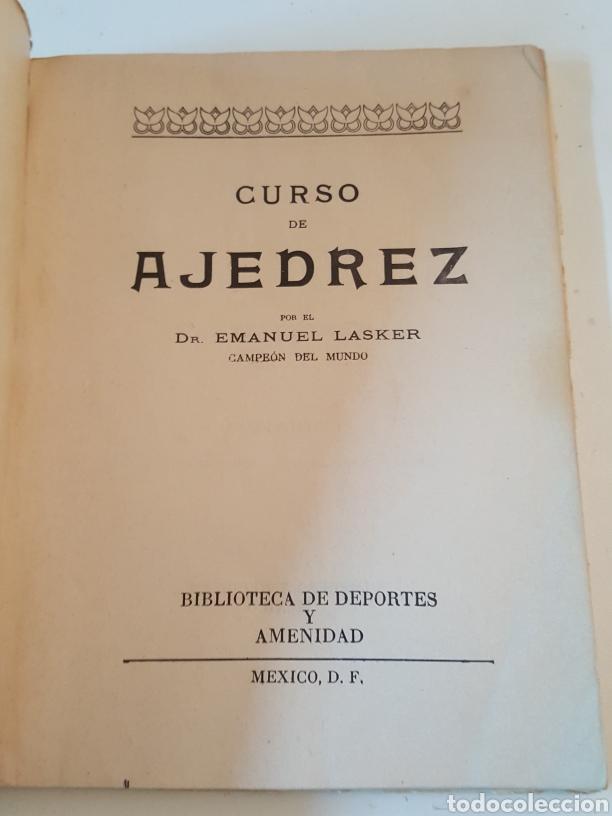 Libros de segunda mano: Curso Ajedrez Enmanuel Lasker Mexico Alfaro Hermanos 1974 de 132 páginas - Foto 2 - 218541315