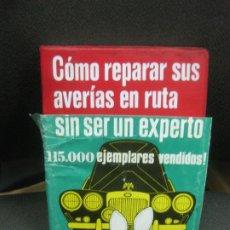 Libros de segunda mano: COMO REPARAR SUS AVERIAS EN RUTA SI SER UN EXPERTO. EDICIONES CEAC 1989.. Lote 218574118