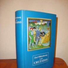 Libros de segunda mano: LAS CRUZADAS - ZOE OLDENBOURG - CÍRCULO DE LECTORES - MUY BUEN ESTADO. Lote 218593840