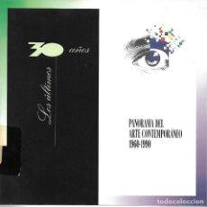 Libros de segunda mano: PANORAMA DEL ARTE CONTEMPORÁNEO. 1960-1990. Lote 218628170
