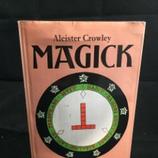 Libros de segunda mano: MAGICK DE ALEISTER CROWLEY ROUTLEDGE & KEGAN PAUL, REIMP. 1985 JHON SYMONDS KENNETH GRANT. INGLÉS.. Lote 218632552