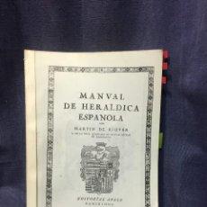 Libros de segunda mano: MANUAL HERALDICA ESPAÑOLA MARTIN DE RICQUER COPIA LIBRO SEGUNDO 30X21CMS. Lote 218640386