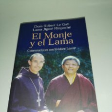 Libros de segunda mano: DOM ROBERT LE GALL. LAMA JIME RINPOCHE. EL MONJE Y EL LAMA. CONVERSACIONES CON FREDERIC LENOIR. Lote 218648466