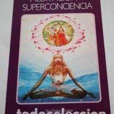 Libri di seconda mano: MEDITACIÓN Y SUPERCONCIENCIA A C BHAKTIVEDANTA SWAMI PRABHUPADA. Lote 218671793