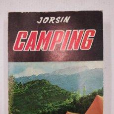 Libros de segunda mano: CAMPING - POR JORSIN - MANUAL PRACTICO DE ACAMPADA - EDITORIAL SINTES 1966.. Lote 218696972